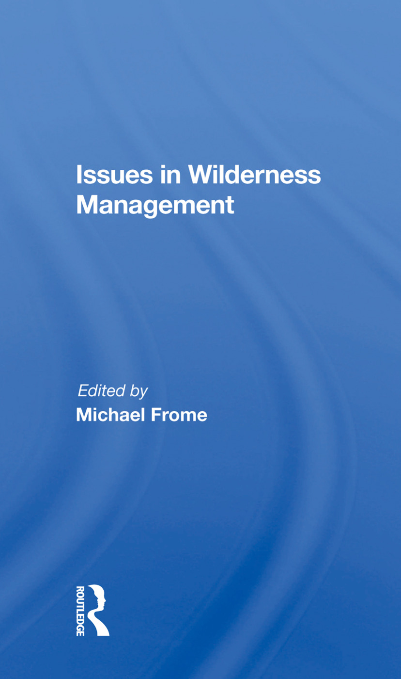 Issues In Wilderness Management: 1st Edition (Paperback) book cover