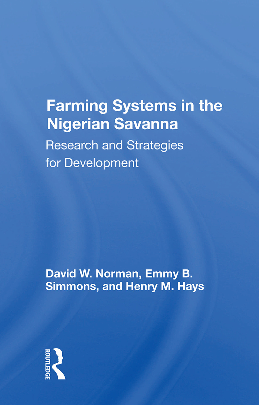 Farming Systems In The Nigerian Savanna: Research And Strategies For Development, 1st Edition (Paperback) book cover