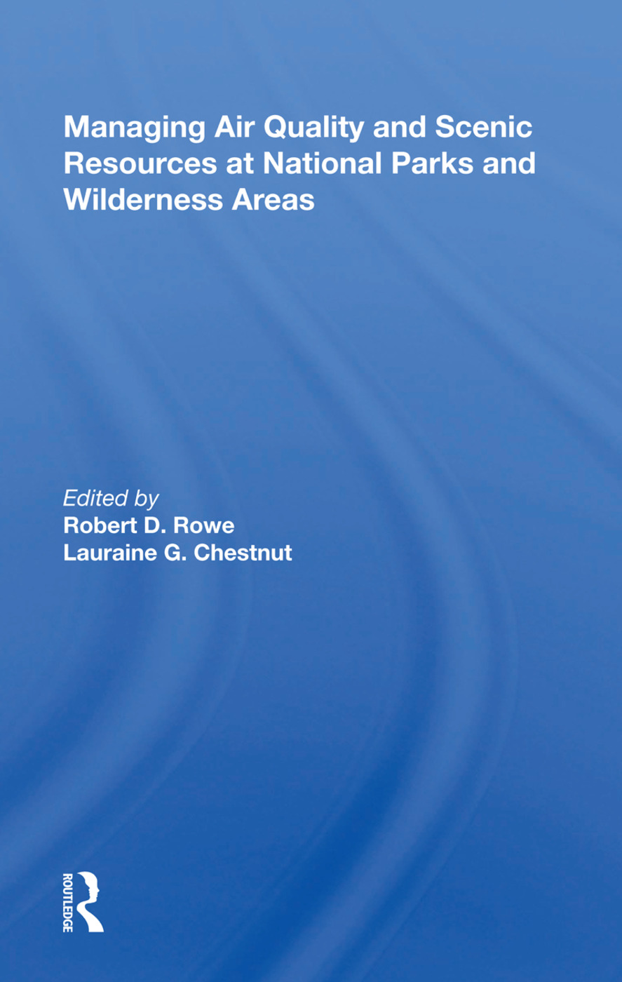 Managing Air Quality And Scenic Resources At National Parks And Wilderness Areas book cover