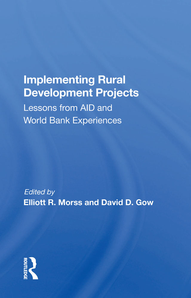 Implementing Rural Development Projects: Lessons From Aid And World Bank Experiences, 1st Edition (Paperback) book cover