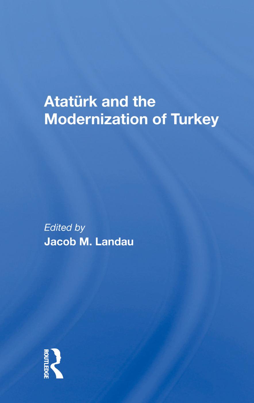 Ataturk And The Modernization Of Turkey: 1st Edition (Hardback) book cover