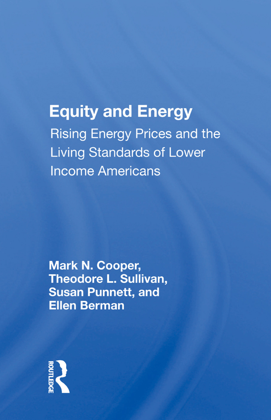 Equity And Energy: Rising Energy Prices And The Living Standards Of Lower Income Americans, 1st Edition (Paperback) book cover