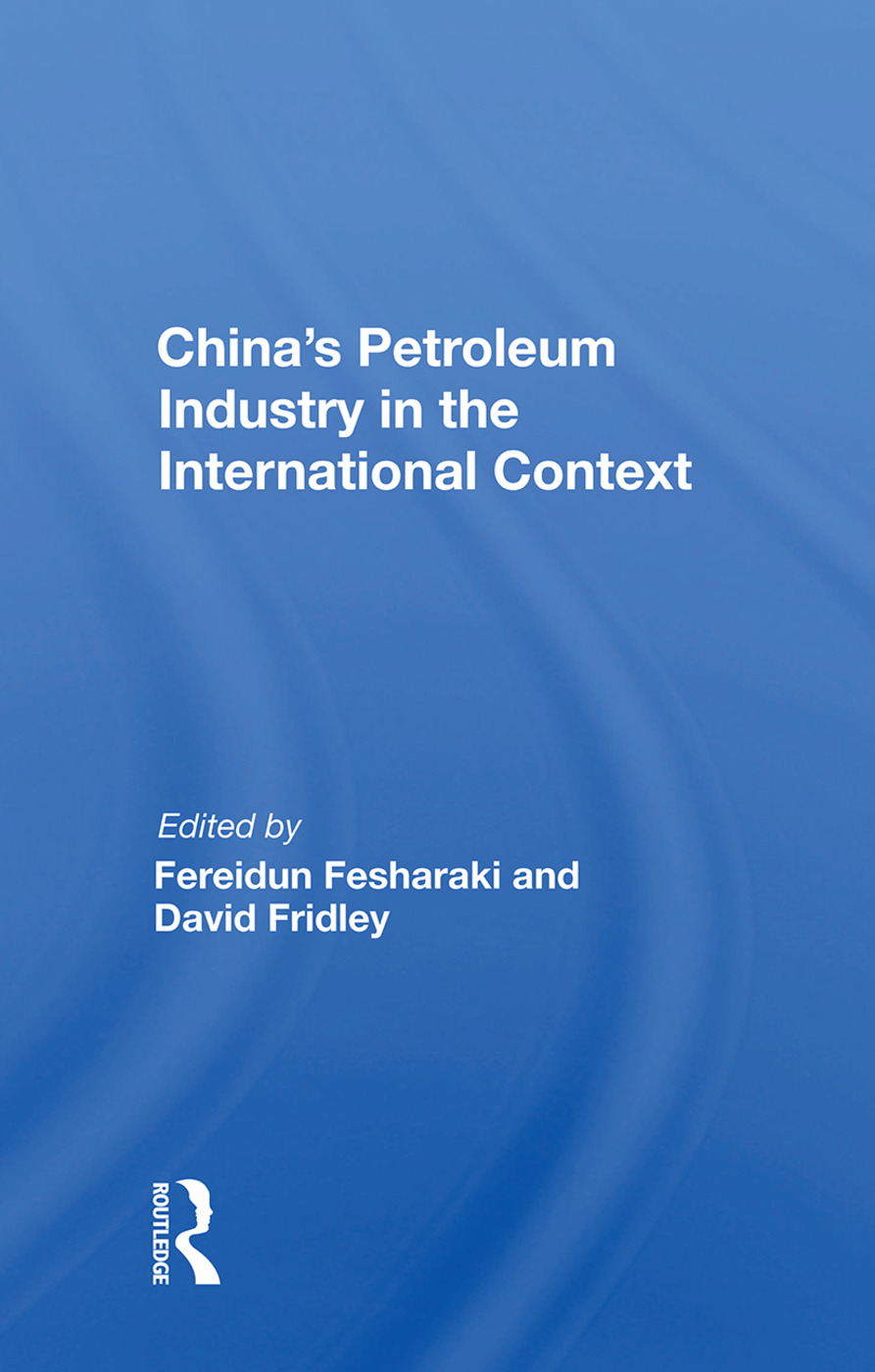 China's Petroleum Industry In The International Context: 1st Edition (Paperback) book cover