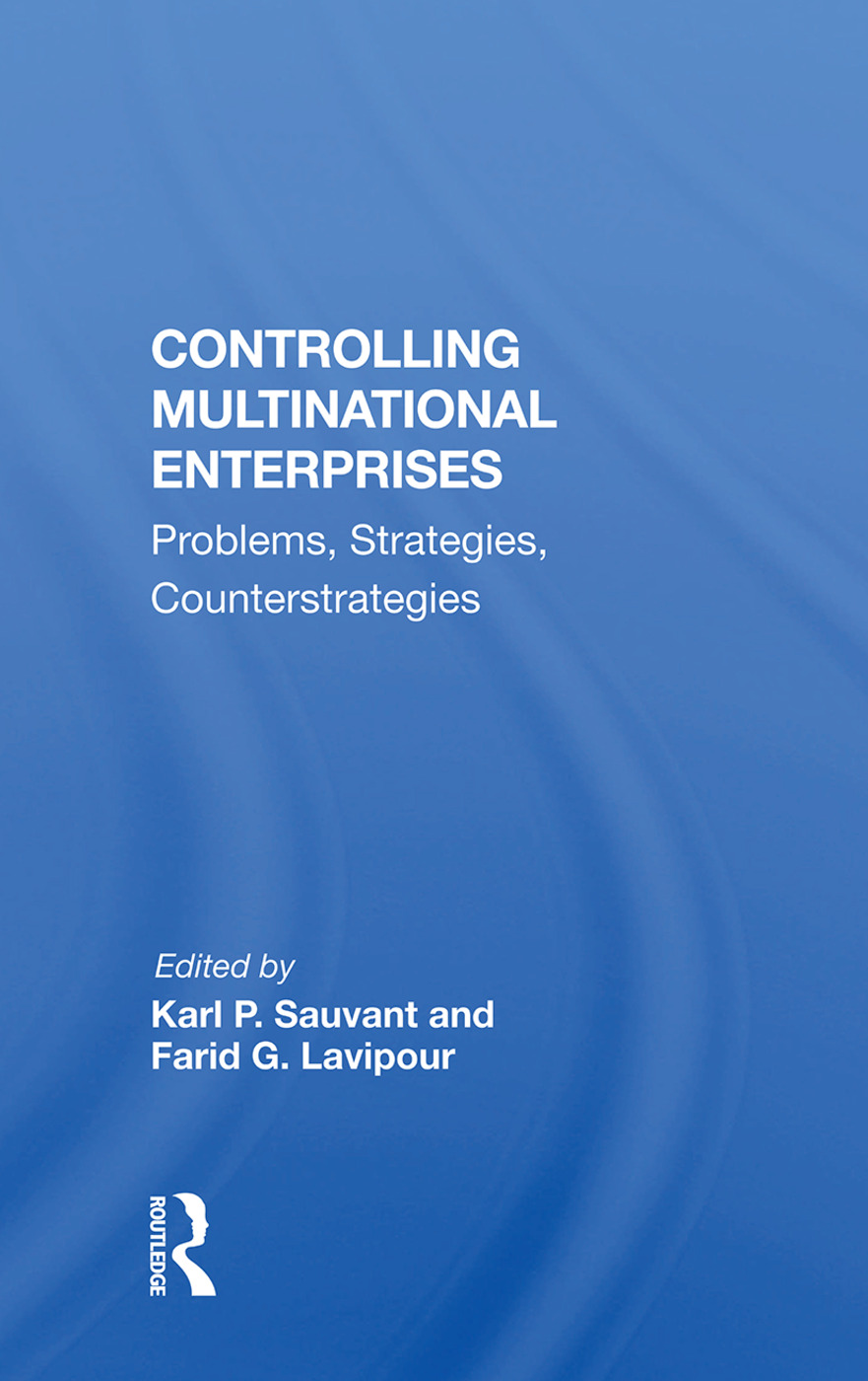 Controlling Multinational Enterprises: Problems, Strategies, Counterstrategies, 1st Edition (Paperback) book cover