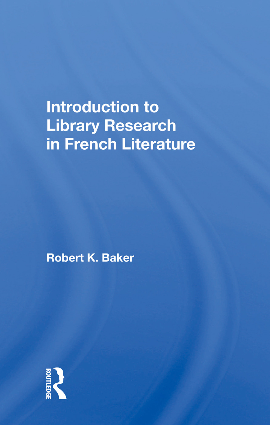 Introduction To Library Research In French Literature: 1st Edition (Paperback) book cover