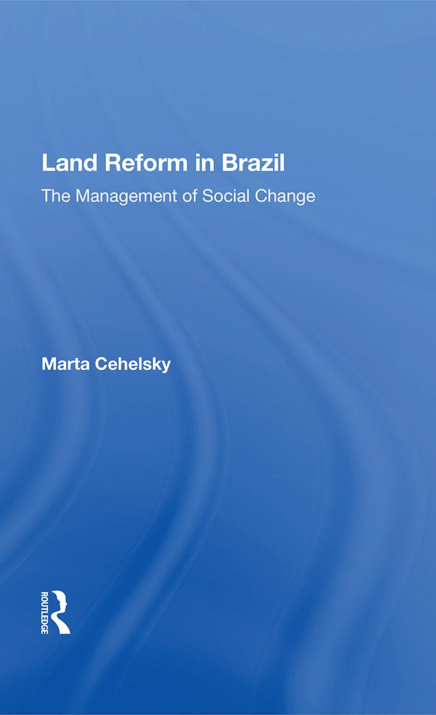 Land Reform In Brazil/h: 1st Edition (Hardback) book cover