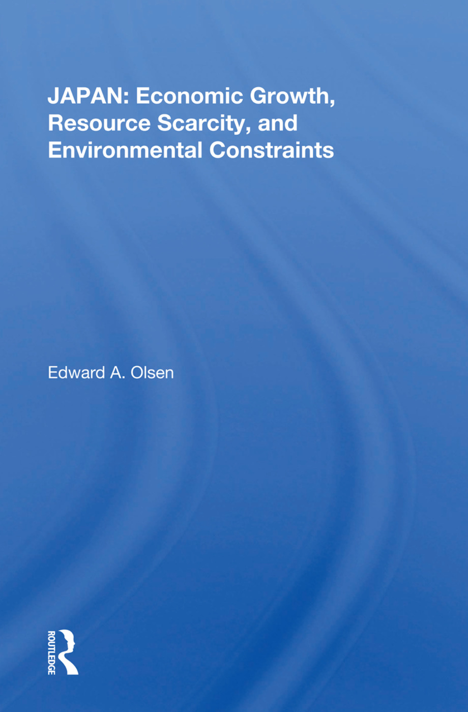 Japan: Economic Growth, Resource Scarcity, And Environmental Constraints: 1st Edition (Paperback) book cover