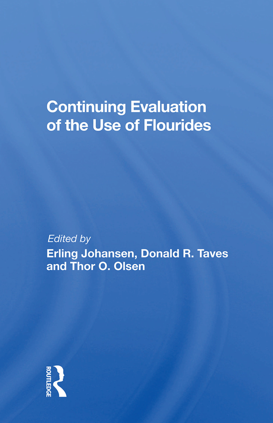 Continuing Evaluation Of The Use Of Fluorides: 1st Edition (Hardback) book cover