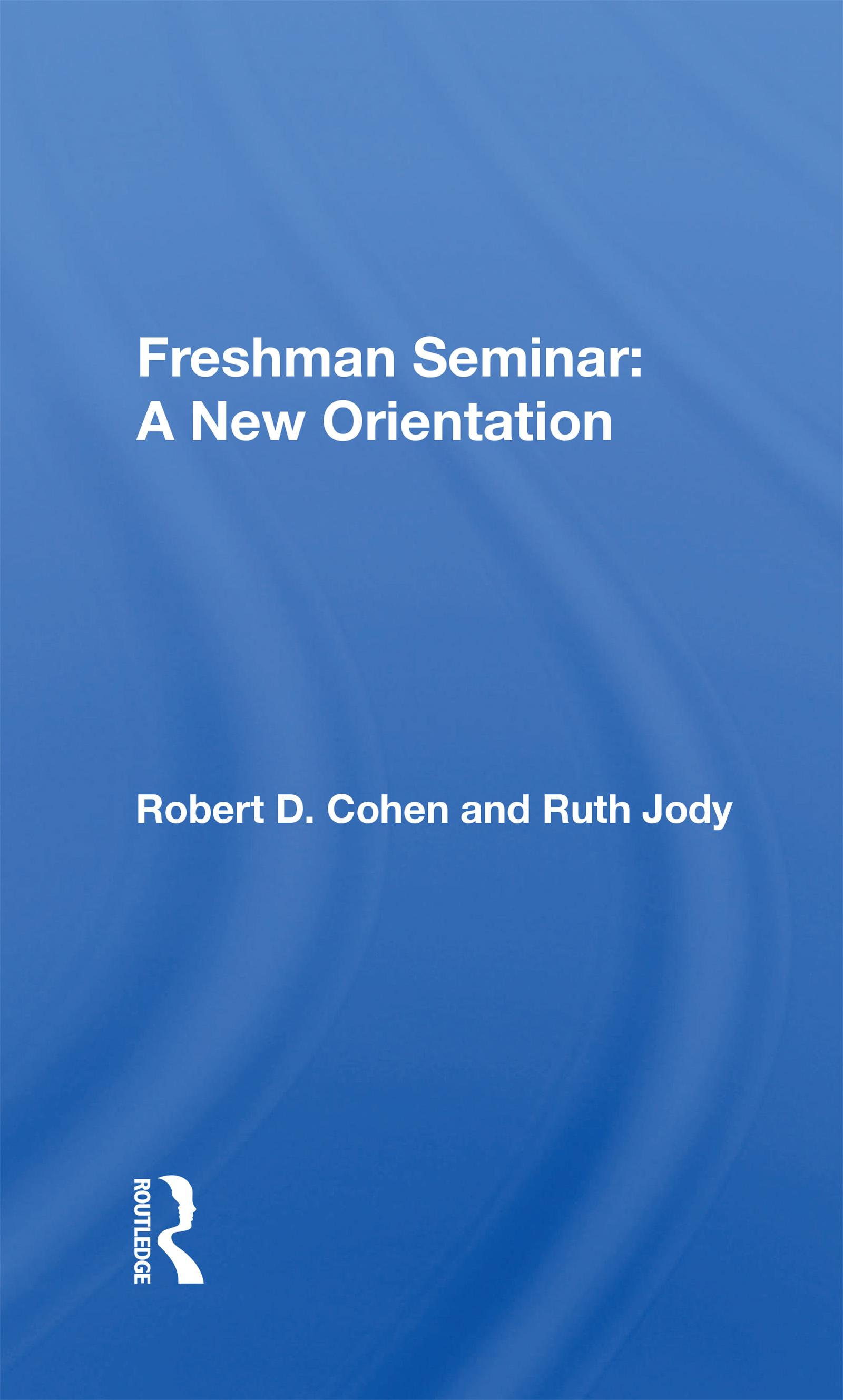 Freshman Seminar: A New Orientation book cover