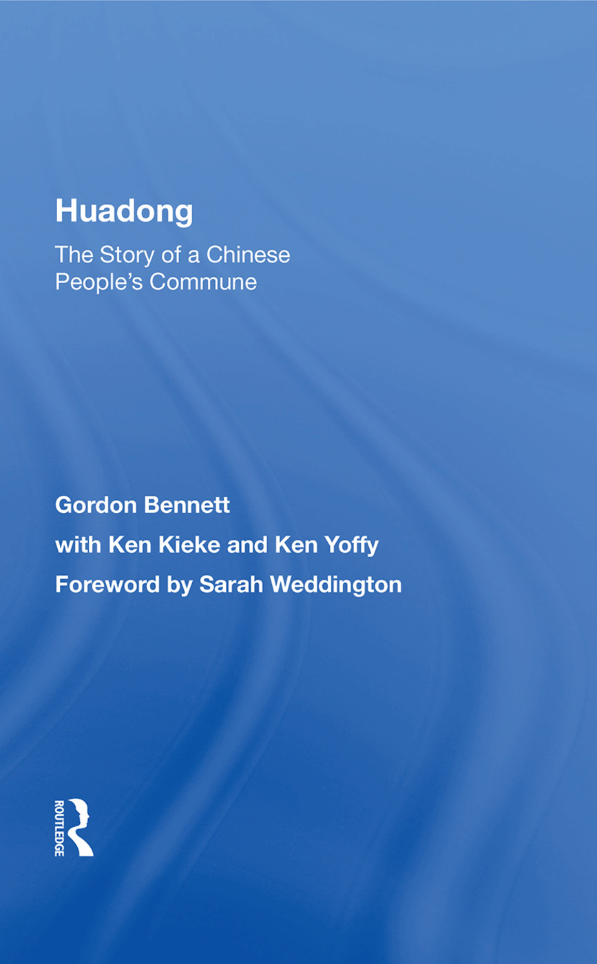 Huadong: The Story Of A Chinese People's Commune: 1st Edition (Paperback) book cover