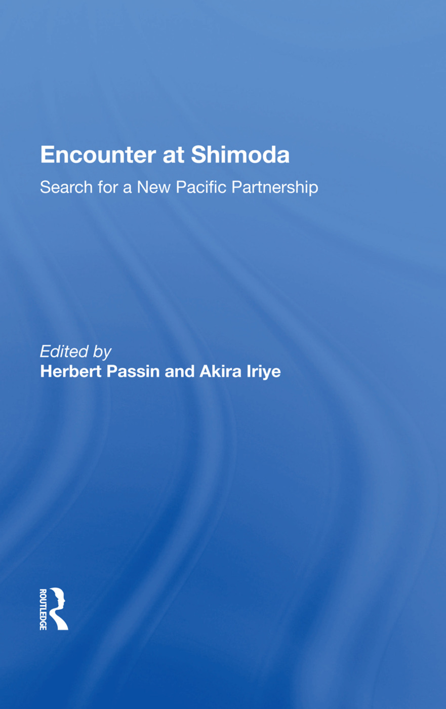 Encounter At Shimoda: Search For A New Pacific Partnership, 1st Edition (Paperback) book cover