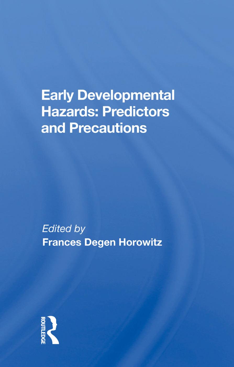 Early Developmental Hazards: Predictors And Precautions, 1st Edition (Paperback) book cover