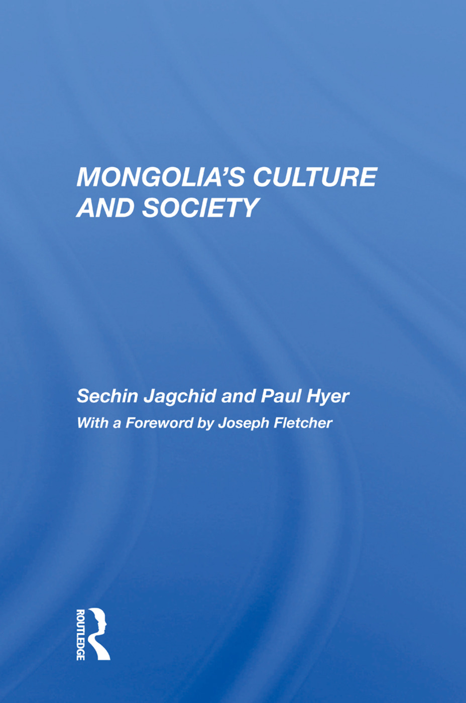 Mongolia's Culture And Society: 1st Edition (Paperback) book cover