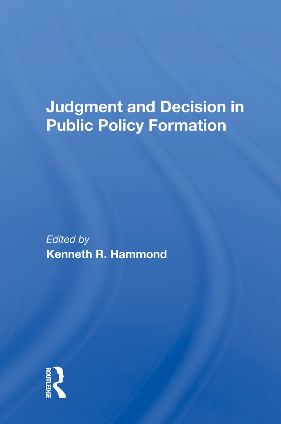 Judgement And Decision/h: 1st Edition (Paperback) book cover