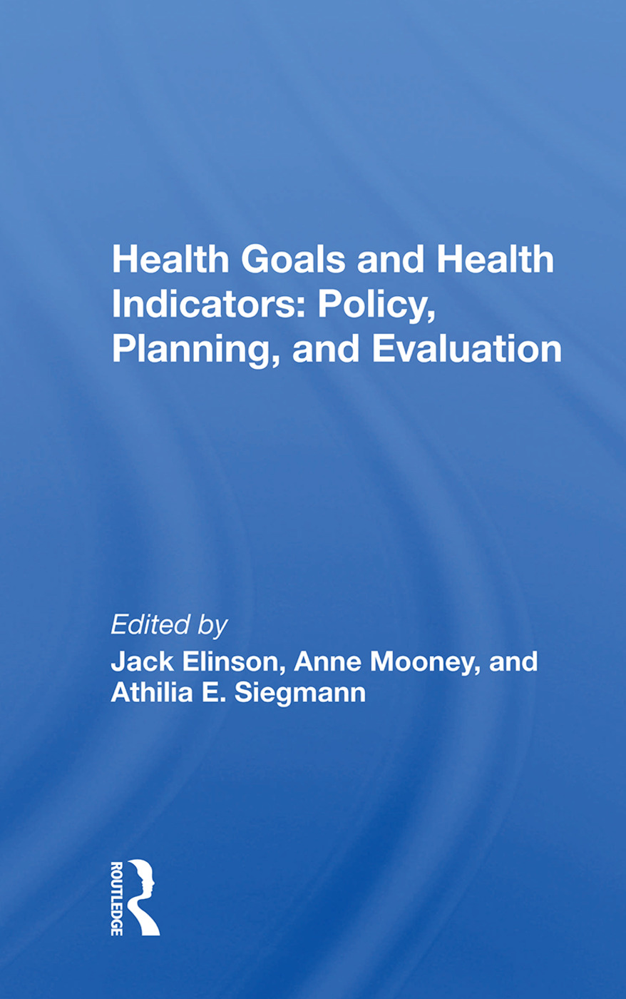 Health Goals And Health Indicators: Policy, Planning, And Evaluation book cover