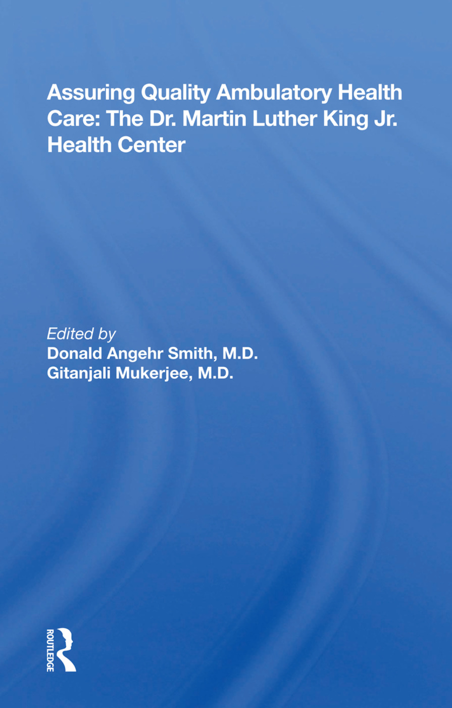 Assuring Quality Ambulatory Health Care: The Martin Luther King Jr. Health Center, 1st Edition (Hardback) book cover