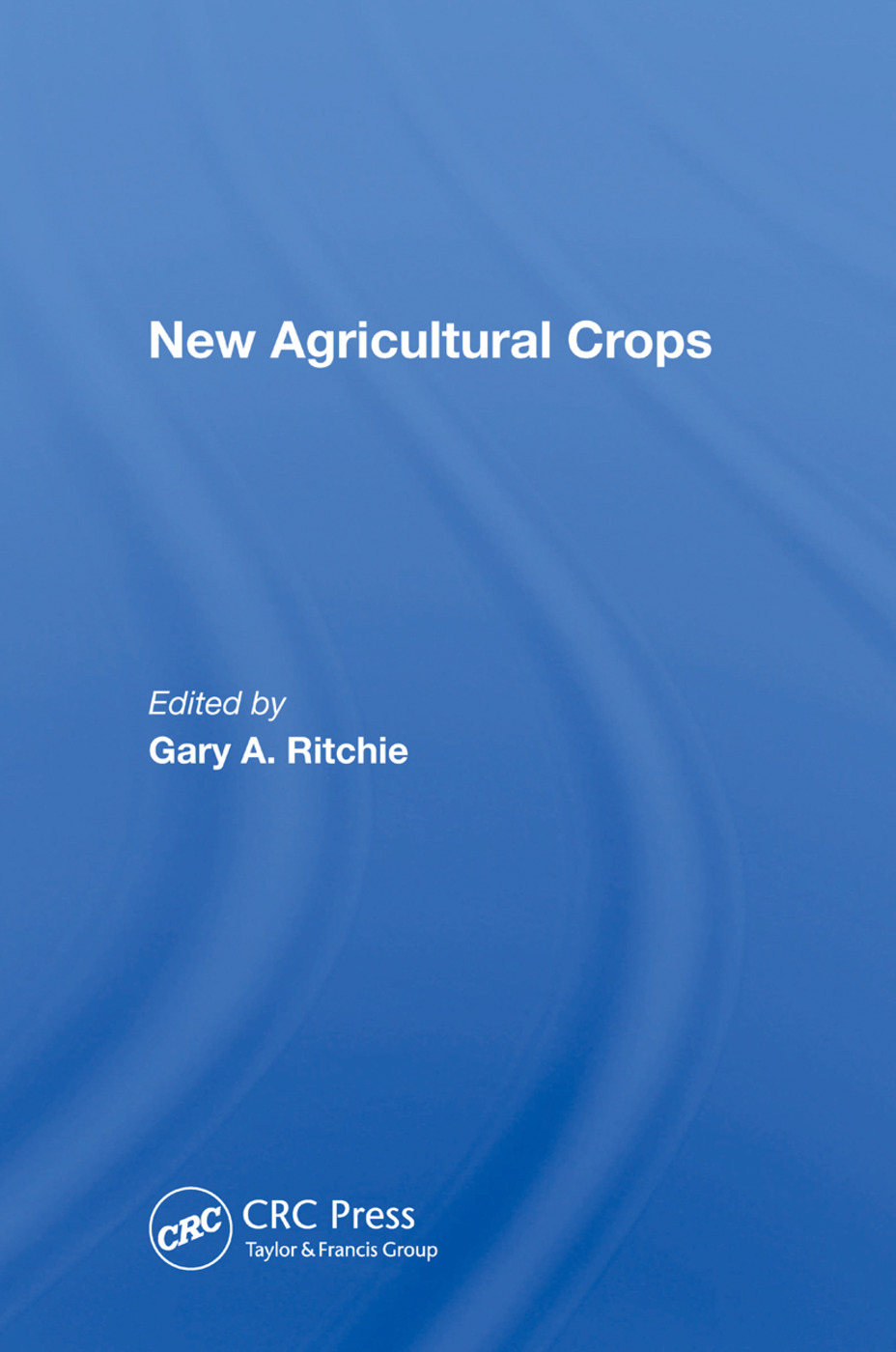 New Agricultural Crops: 1st Edition (Hardback) book cover