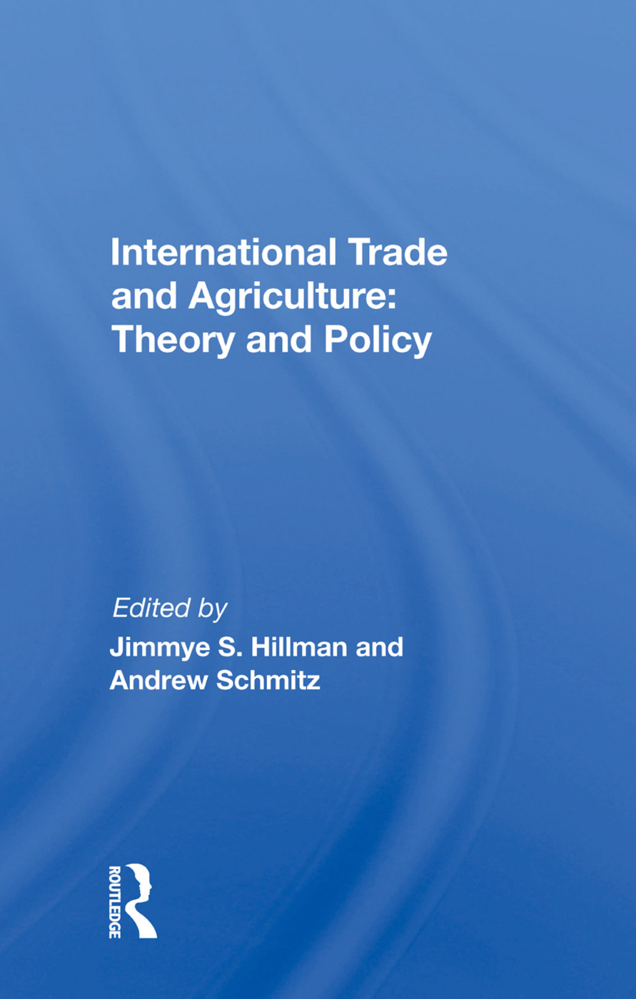 International Trade And Agriculture: Theory And Policy: 1st Edition (Paperback) book cover