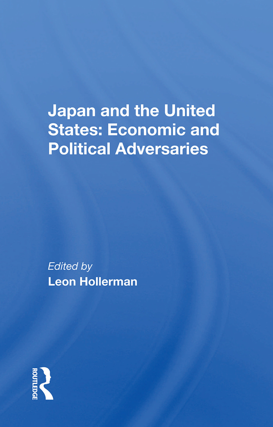 Japan and the United States: Economic and Political Adversaries book cover