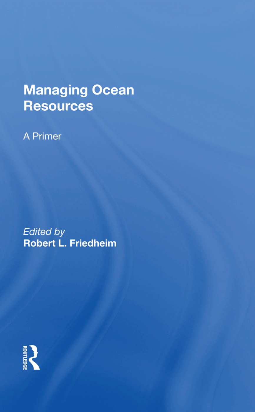 Managing Ocean Resources: a Primer, 1st Edition (Paperback) book cover