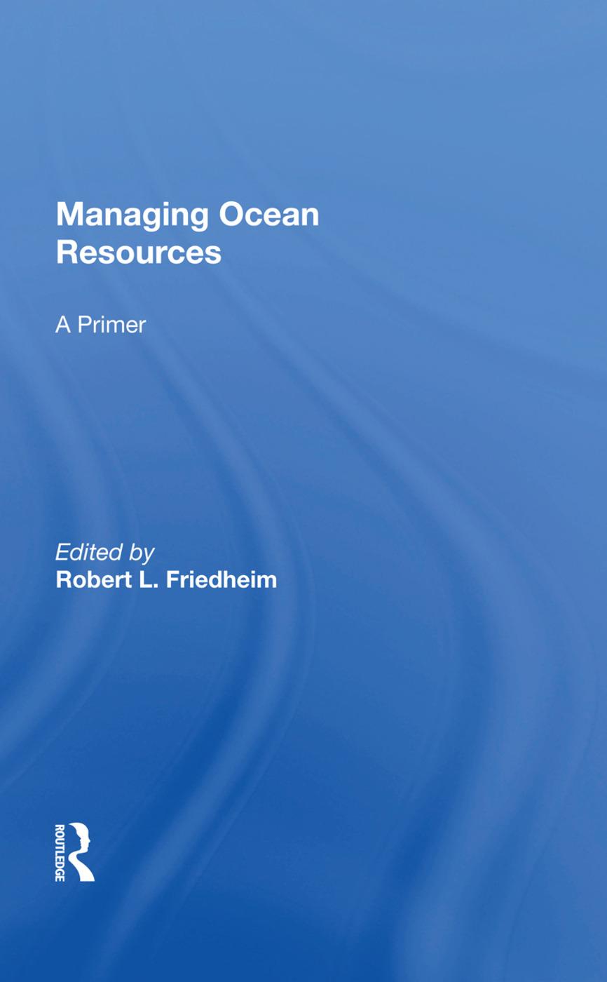 Managing Ocean Resources: a Primer, 1st Edition (Hardback) book cover