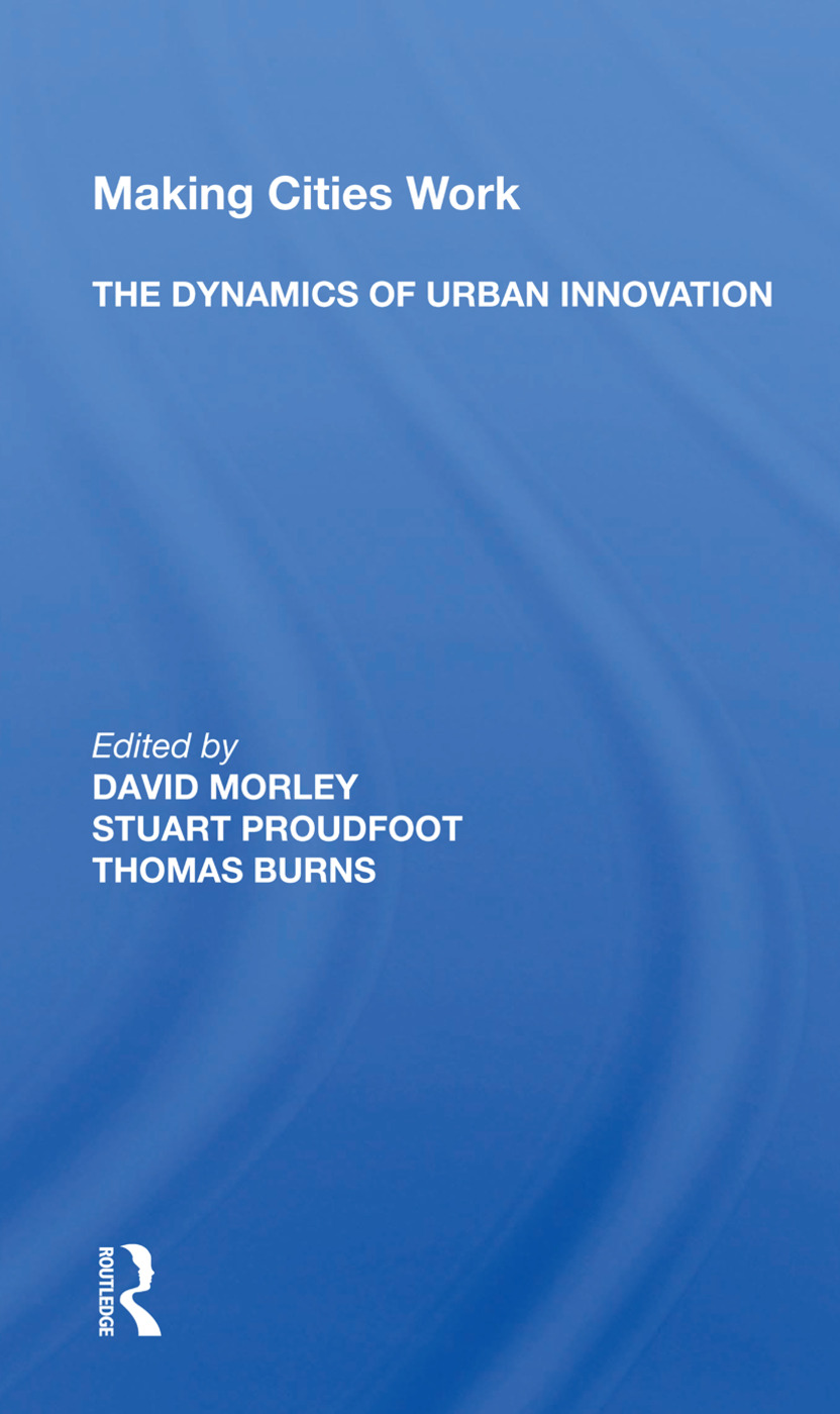 Making Cities Work: The Dynamics Of Urban Innovation: 1st Edition (Paperback) book cover
