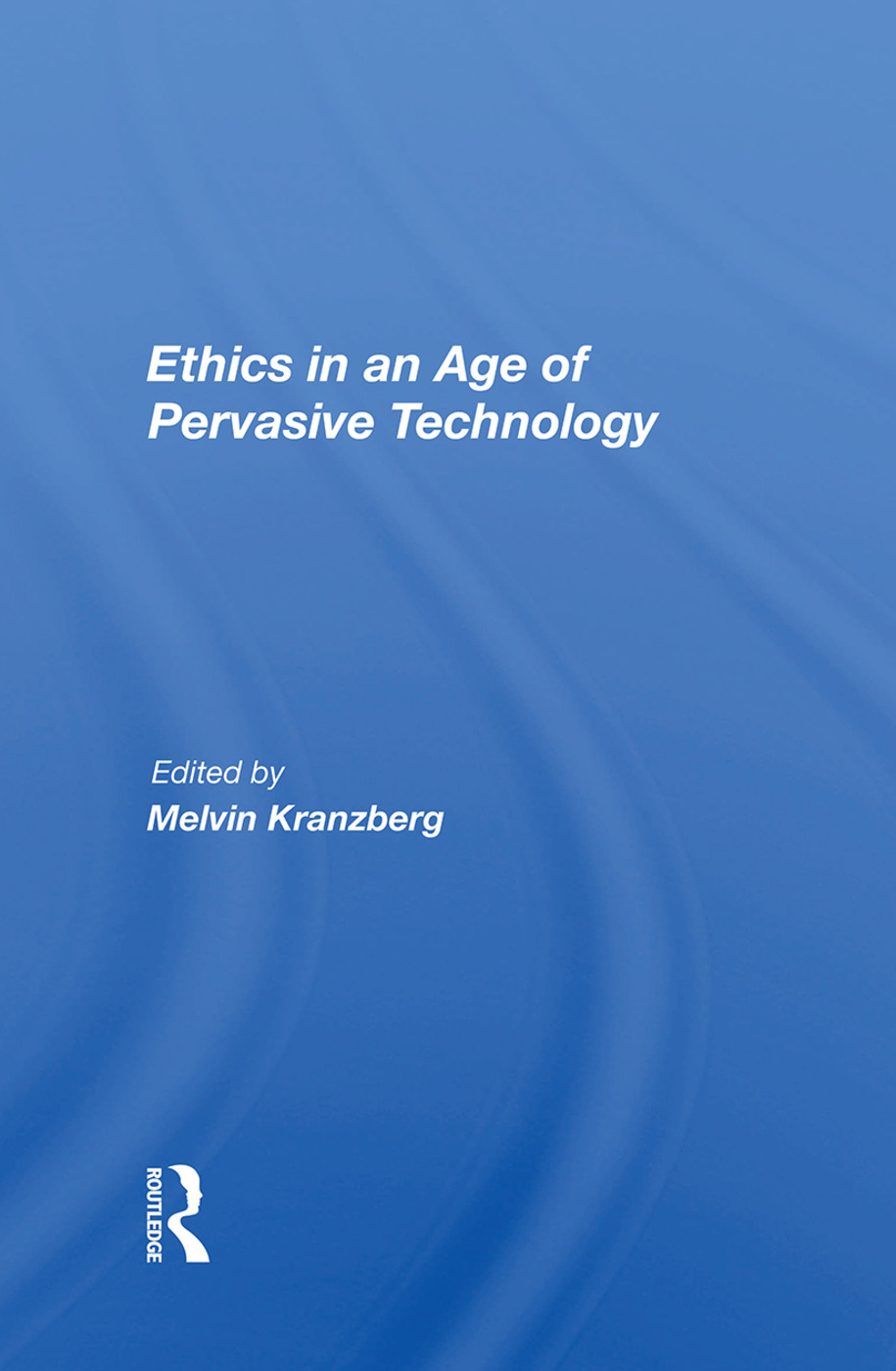 Ethics In An Age Of Pervasive Technology: 1st Edition (Hardback) book cover