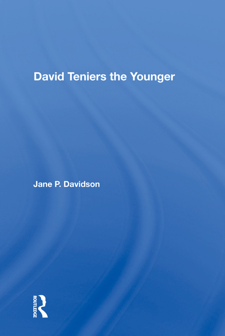 David Teniers The Younger: 1st Edition (Paperback) book cover