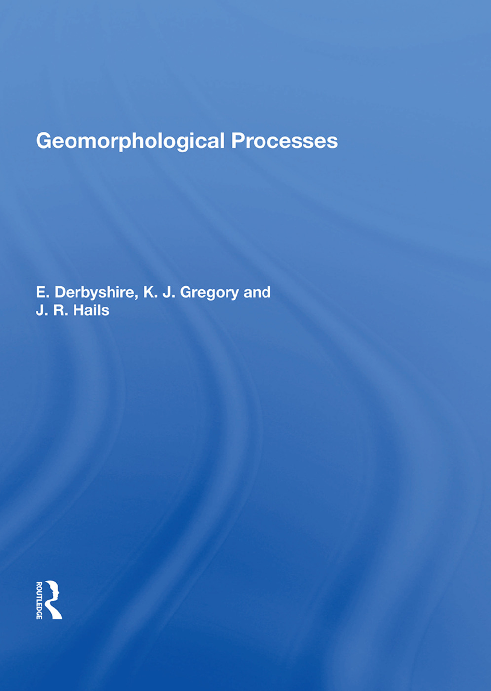 Geomorphological Processes book cover