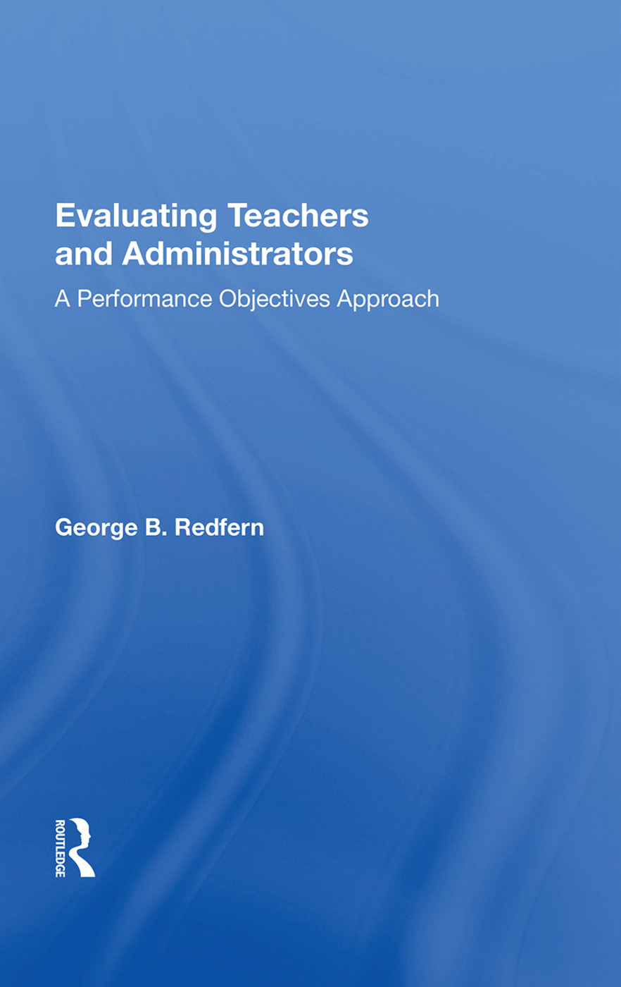 Evaluating Teachers And Administrators: A Performance Objectives Approach book cover