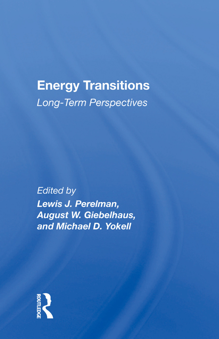 Energy Transitions: Long-term Perspectives, 1st Edition (Hardback) book cover
