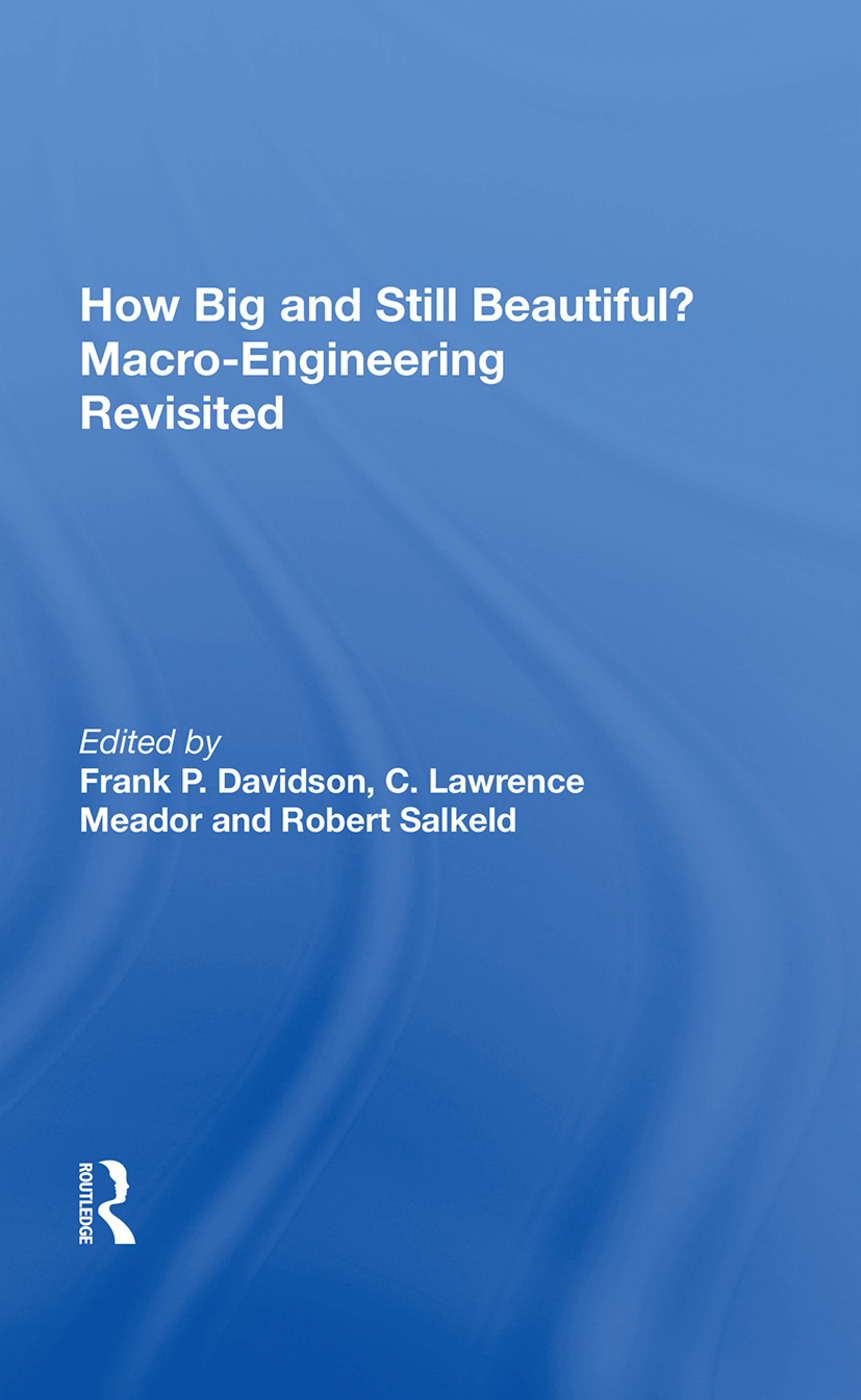 How Big And Still Beautiful?: Macro- Engineering Revisited: 1st Edition (Paperback) book cover