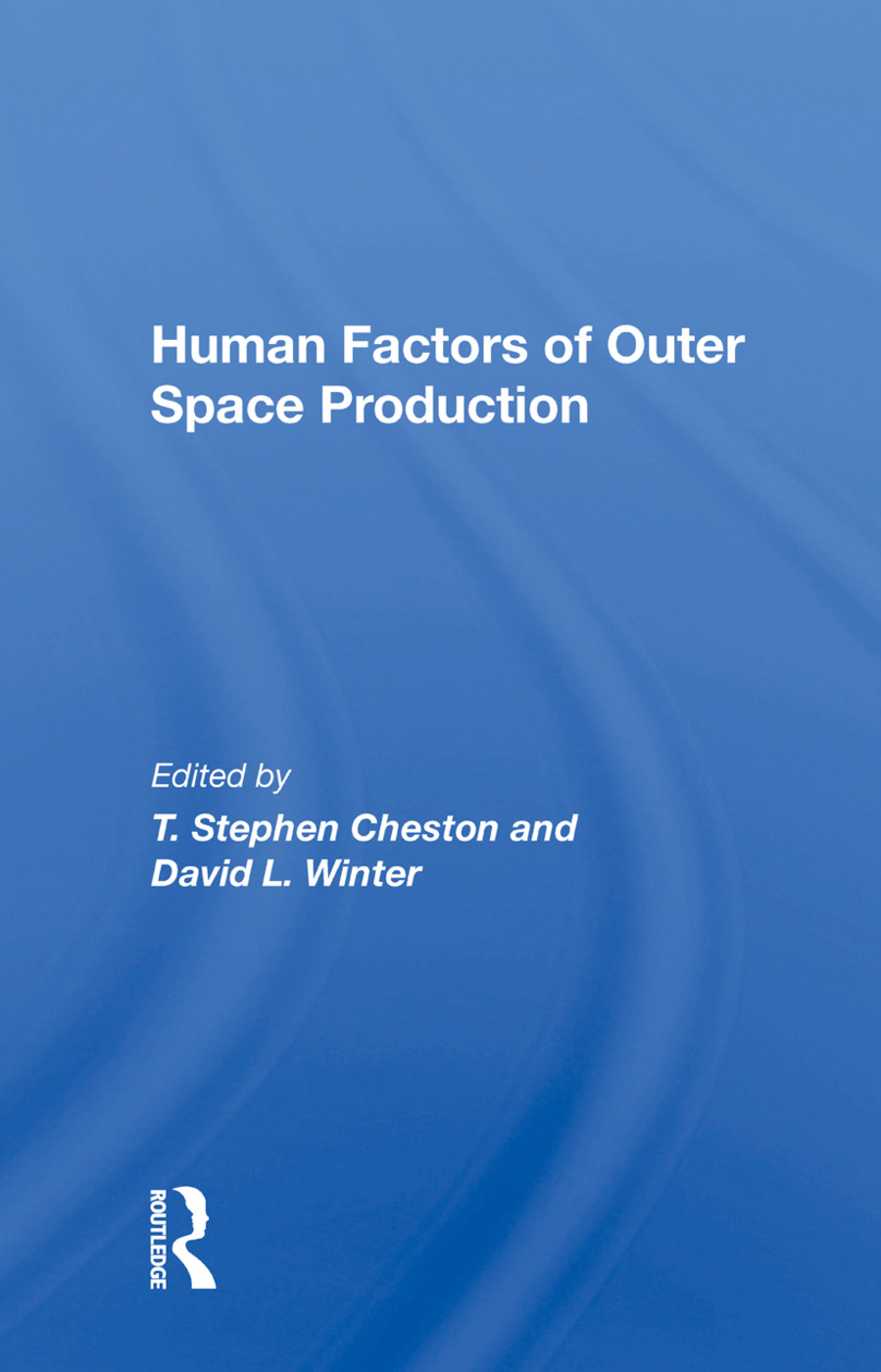 Human Factors Of Outer Space Production: 1st Edition (Paperback) book cover