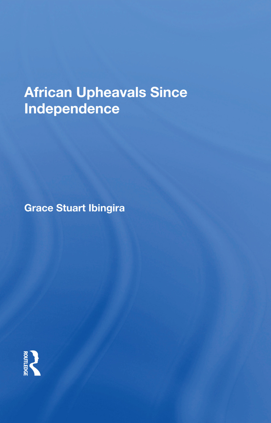 African Upheavals Since Independence: 1st Edition (Paperback) book cover