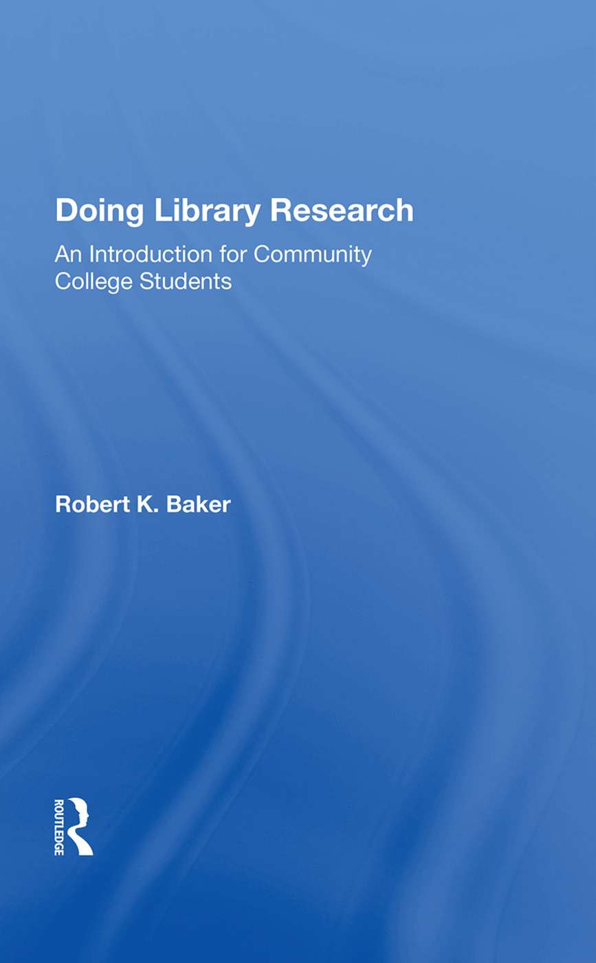 Doing Library Research: An Introduction For Community College Students book cover
