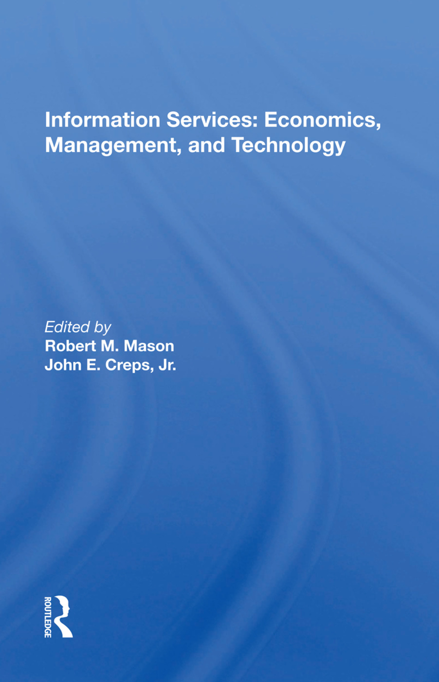 Information Services: Economics, Management, And Technology, 1st Edition (Paperback) book cover