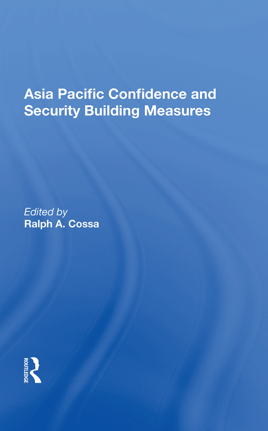 Asia Pacific Confidence and Security Building Measures