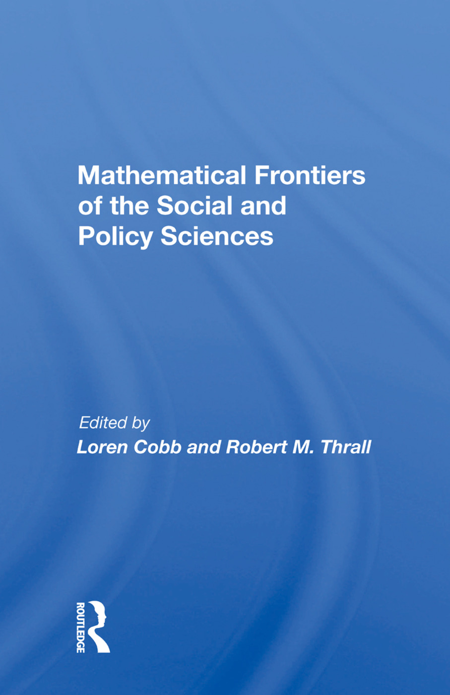 Mathematical Frontiers Of The Social And Policy Sciences: 1st Edition (Paperback) book cover