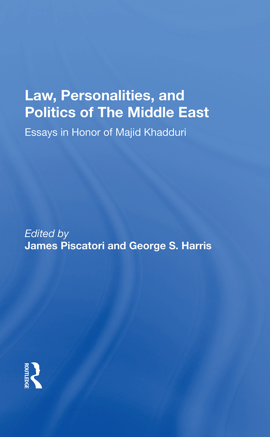 Law, Personalities, And Politics Of The Middle East: Essays In Honor Of Majid Khadduri book cover