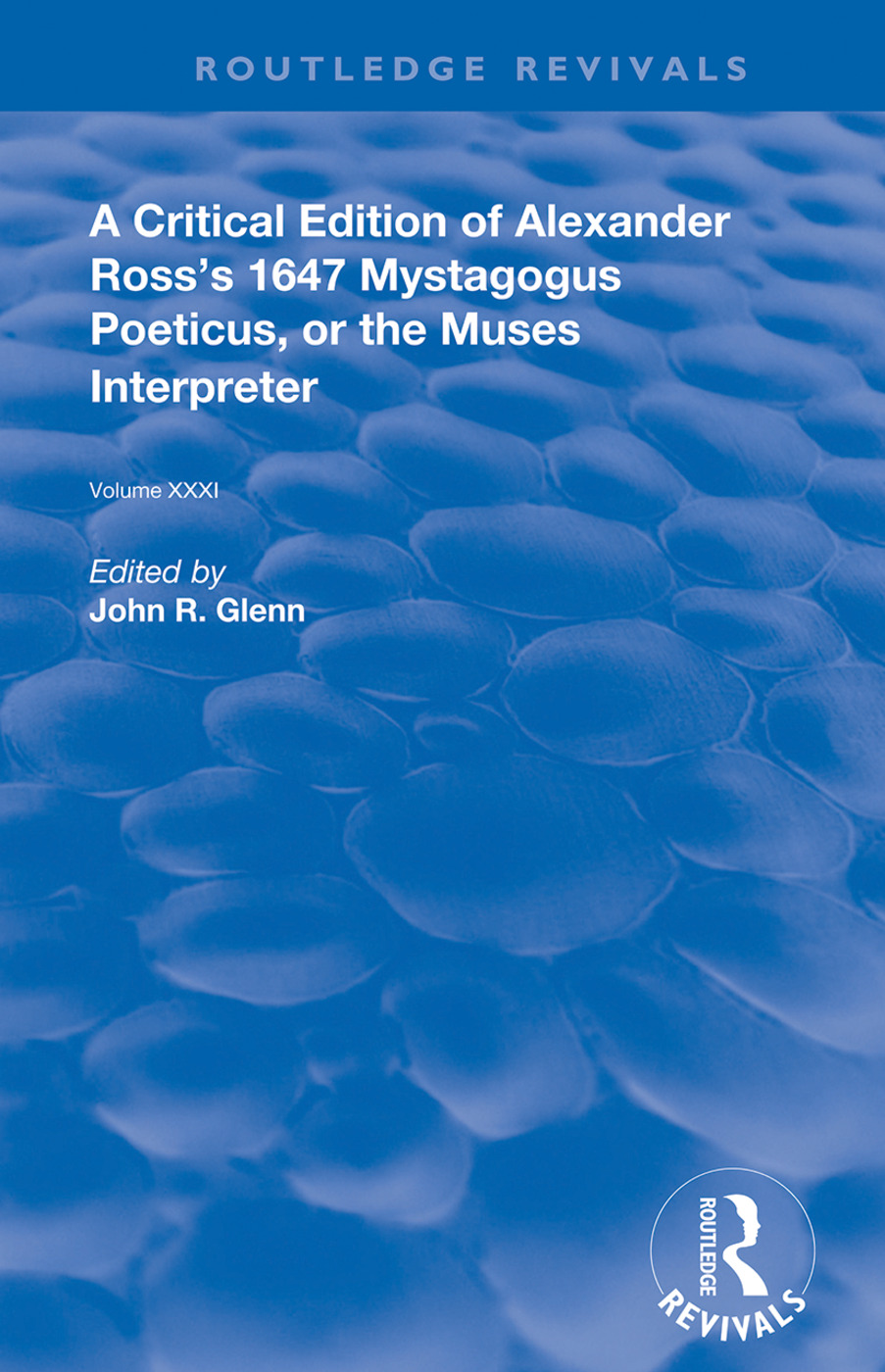 A Critical Edition of Alexander's Ross's 1647 Mystagogus Poeticus, or The Muses Interpreter: 1st Edition (Paperback) book cover