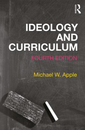Ideology and Curriculum: 4th Edition (Paperback) book cover