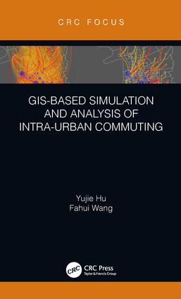 GIS-Based Simulation and Analysis of Intra-Urban Commuting book cover