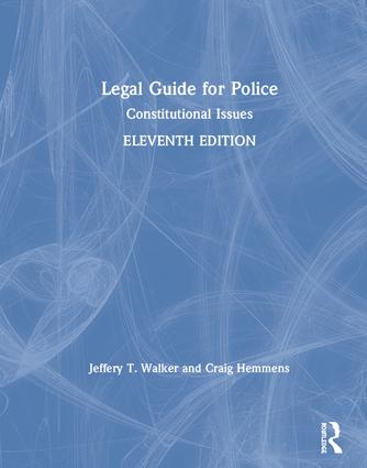 Legal Guide for Police: Constitutional Issues book cover