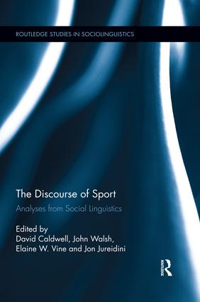 The Discourse of Sport: Analyses from Social Linguistics book cover