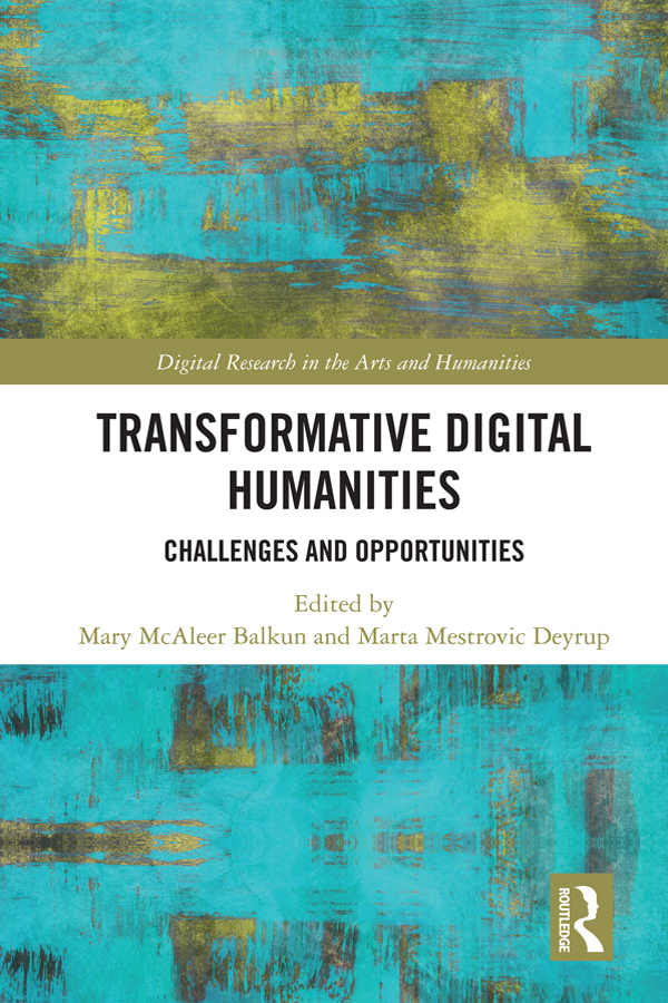 Transformative Digital Humanities: Challenges and Opportunities book cover