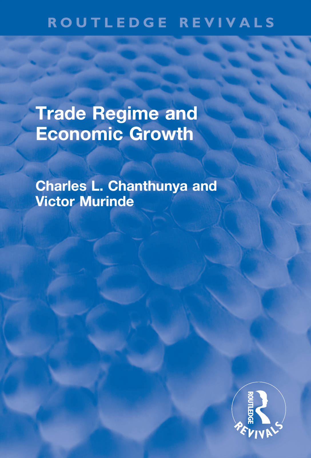 Trade Regime and Economic Growth book cover