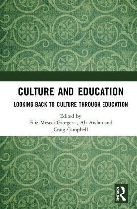 Culture and Education: Looking Back to Culture Through Education, 1st Edition (Hardback) book cover