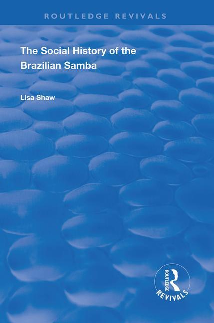 The Social History of the Brazilian Samba book cover
