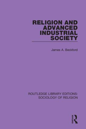 Religion and Advanced Industrial Society: 1st Edition (Hardback) book cover