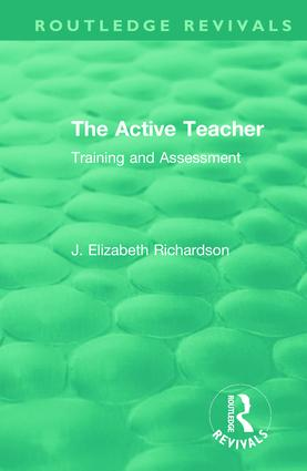 The Active Teacher: Training and Assessment, 1st Edition (Hardback) book cover